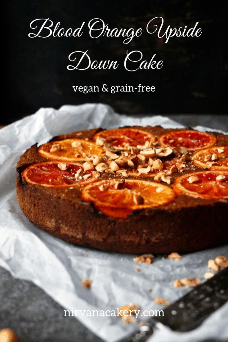Blood Orange Upside Down Cake (grain-free & vegan)