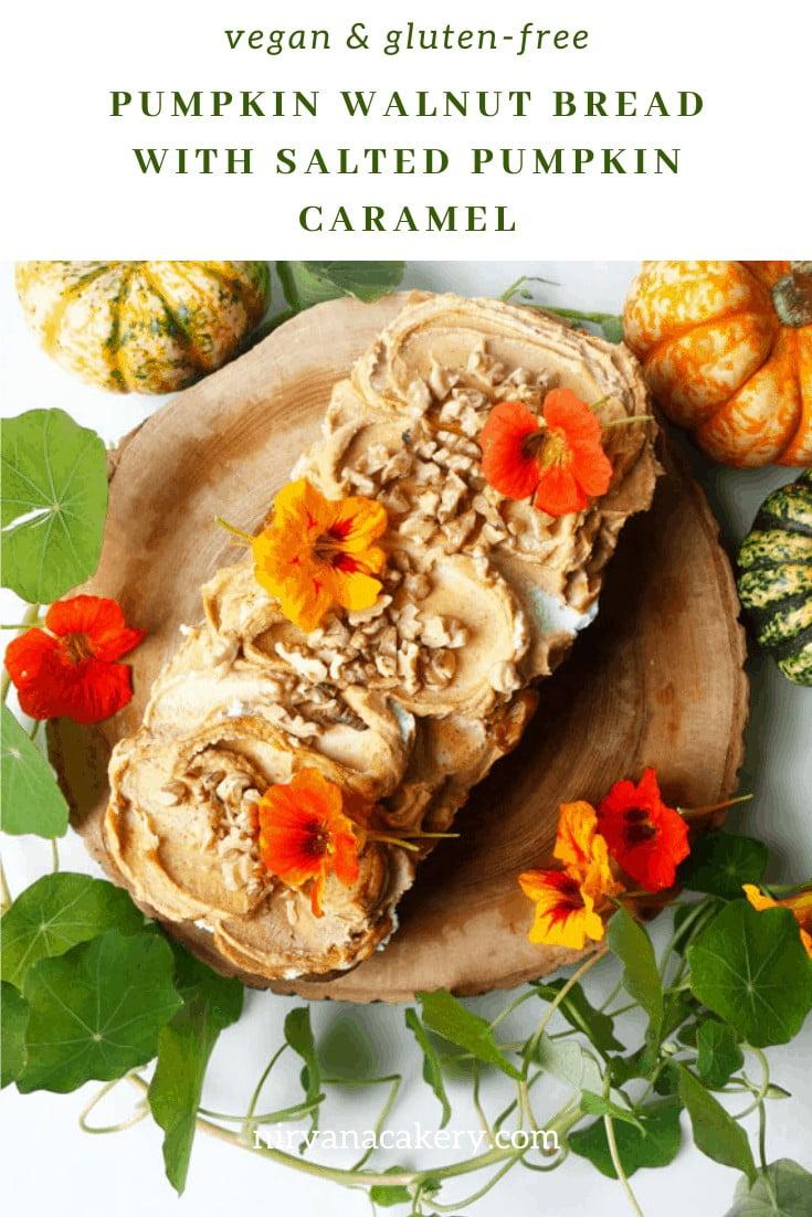 Pumpkin Walnut Bread with Salted Pumpkin Caramel