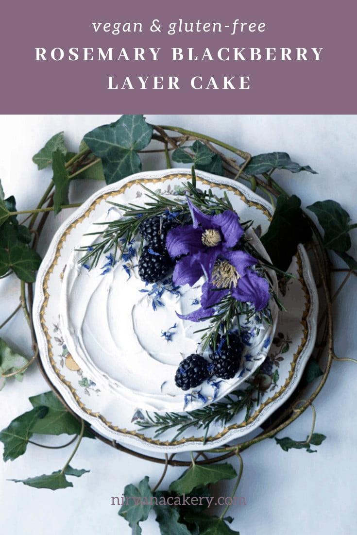 Rosemary Blackberry Layer Cake (vegan & gluten-free)